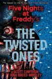 Five Nights at Freddy´s: The Twisted Ones - Scott Cawthon