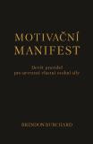 Motivační manifest - Brendon Burchard
