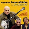 Ivan Mládek -  …a  vom tom to je … - CD - Ivan Mládek