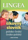Polsko-český, česko-polský šikovný slovník - kolektiv autorů,