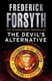 The Devil´s Alternative - Frederick Forsyth