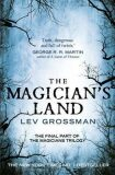 The Magician´s Land : (Book 3) - Lev Grossman