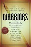 Warriors - George R.R. Martin
