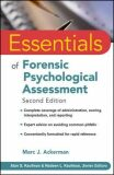 Essentials of Forensic Psychological Assessment, Second Edition - Ackerman Marc J.