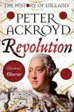 Revolution : A History of England Volume IV - Peter Ackroyd