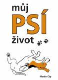 Můj psí život - Bígl Bertík znovu na scéně - Martin Čáp