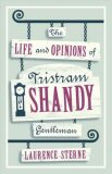 The Life and Opinions of Tristram Shandy, Gentleman - Sterne