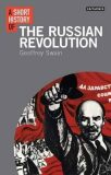 A Short History of the Russian Revolution - Swain Geoffrey