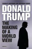 Donald Trump : The Making of a World View - Brendan Simms