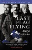 Last Flag Flying - Darryl Ponicsan,