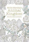 Animal Kingdom: 30 colouring in postcards - Millie Marotta