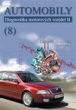 Automobily 8 - Diagnostika motorových vozidel II - Štěrba Pavel, ...