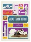 The Illustrated Atlas of Architecture and Marvelous Monuments - Alexandre Verhille, ...