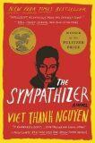The Sympathizer : A Novel (Pulitzer Prize for Fiction) - Viet Thanh Nguyen