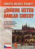 Quiere usted hablar checo? Chcete mluvit česky? - 1. díl - Putz Harry Ing.