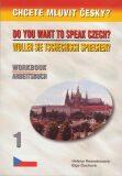 Chcete mluvit česky? - Workbook 1 / Arbeitsbuch 1 - Putz Harry Ing.