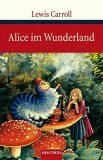 Alice im Wunderland - Lewis Carroll