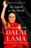 An Appeal to the World : The Way to Peace in a Time of Division - Jeho Svatost Dalajláma