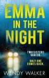 Emma in the Night - Walker Wendy