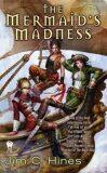 The Mermaid´s Madness - Jim C. Hines