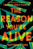 The Reason You´re Alive - Matthew Quick