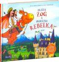 Dráček Zog a princezna Rebelka - Julia Donaldson