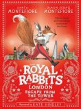 The Royal Rabbits of London: Escape From the Tower - Santa Montefiore