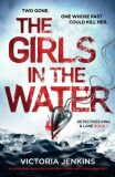The Girls in the Water - Victoria Jenkins