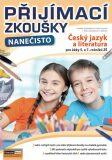 Přijímací zkoušky nanečisto - Český jazyk a literatura pro žáky 5. a 7. ročníků ZŠ - Krychtálková Kamila