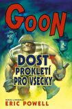 Goon 8 - Dost prokletí pro všecky - Eric Powel
