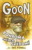 Goon 9 - Pohroma jménem svědomí - Eric Powel