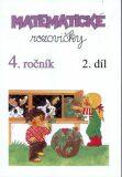 Matematické rozcvičky 4. ročník - 2.díl (příklady k procvičování ) - Pansofia