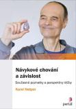 Návykové chování a závislost - Karel Nešpor