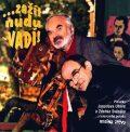 Zažít nudu, vadí - CD - Zdeněk Svěrák, ...