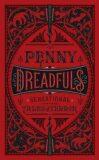 Penny Dreadfuls : Sensational Tales of Terror - Various