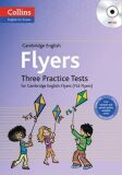 COLLINS English for Exams - Cambridge English: Flyers Three Practice Tests with MP3 CD - Anna Osborn