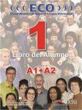 ECO 1 - Libro del Alumno A1+A2 - Edelsa