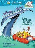 A Whale of a Tale! - Bonnie Worth