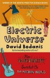 Electric Universe : How Electricity Switched on the Modern World - David Bodanis