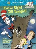 Out of Sight Till Tonight! All About Nocturnal Animals - Tish Rabe