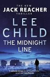 The Midnight Line: (Jack Reacher 22) - Lee Child