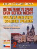 Chcete ještě lépe mluvit česky? 2 - Učebnice: anglicko-německá verze - Putz Harry Ing.