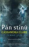 Pán stínů - Cassandra Clare