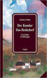 Der Kondor / Das Heidedorf - Adalbert Stifter