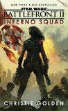 Star Wars: Battlefront II: Inferno Squad - Christie Golden