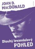 Dlouhý levandulový pohled - John D. MacDonald