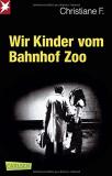 Wir Kinder vom Bahnhof Zoo - Christiane F.