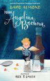 Príbeh Angelina Browna - David Almond