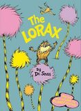 The Lorax: Special How to Save the Planet edition - Dr. Seuss