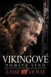 Vikingové - Pomsta synů - Lasse Holm